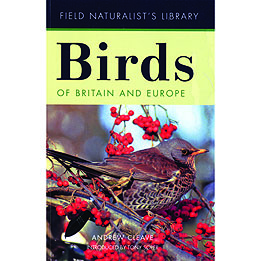 Field Naturalist's Library: Birds of Britain & Europe